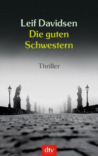 Buchseite und Rezensionen zu 'Die guten Schwestern: Thriller' von Leif Davidsen