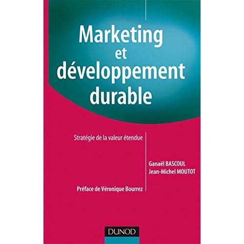 Marketing et développement durable: Stratégie de la valeur étendue
