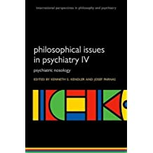 PHILOSOPHICAL ISSUES IN PSYCHI (International Perspectives in Philosophy and Psychiatry)