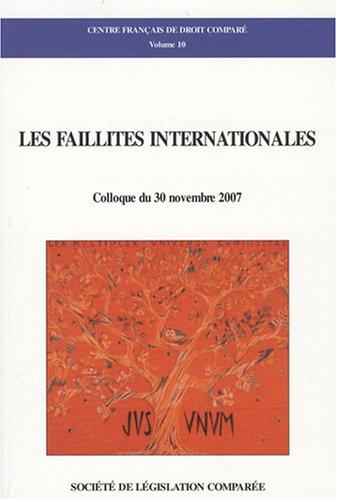 Les faillites internationales : Colloque du 30 novembre 2007 par Maya Boureghda