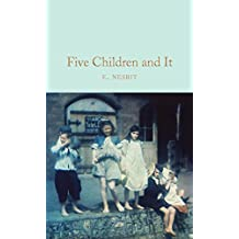 Five Children and It (Macmillan Collector's Library Book 127) (English Edition)