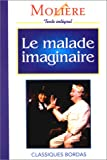 MOLIERE/CB MALAD.IMAGIN. (Ancienne Edition) - Bordas - 01/05/1994