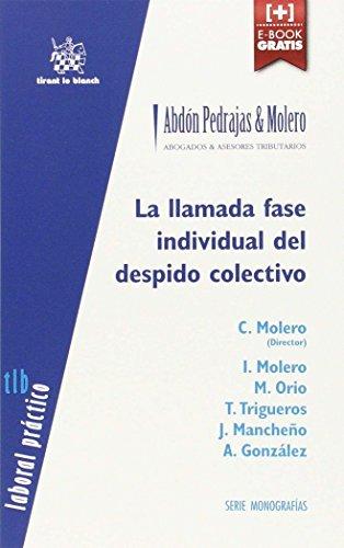 La Llamada Fase Individual del Despido Colectivo (Laboral Práctico Serie Monografías)