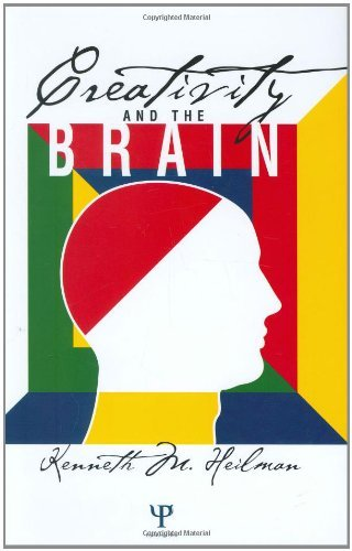 Creativity and the Brain by Kenneth M. Heilman (2005-04-26)