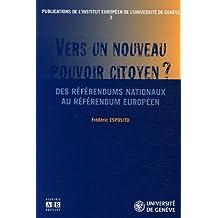 Vers un nouveau pouvoir citoyen ? : Des référendums nationaux au référendum européen