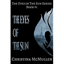 The Eyes of The Sun (The Eyes of The Sun Series Book 1) (English Edition)