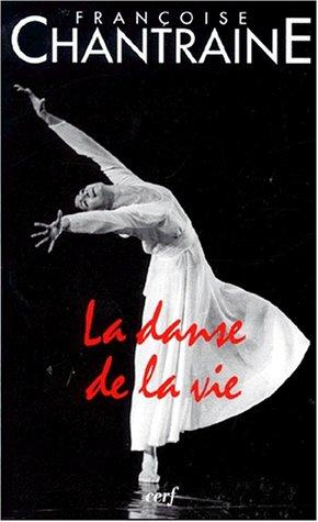 La danse de la vie par Françoise Chantraine