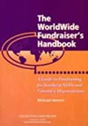 The Worldwide Fundraisers Handbook: A Guide for Southern NGOs and Voluntary Organisations by Michael Norton (1997-08-01)