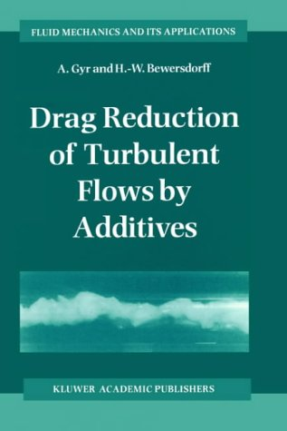 drag-reduction-of-turbulent-flows-by-additives-fluid-mechanics-and-its-applications