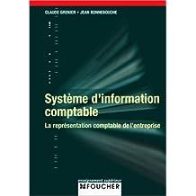 SYSTEME D INFORMATION COMPTABLE  (Ancienne édition)