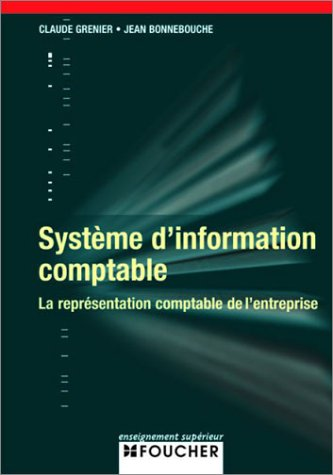 SYSTEME D INFORMATION COMPTABLE  (Ancienne édition)