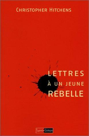 Lettres  un jeune rebelle
