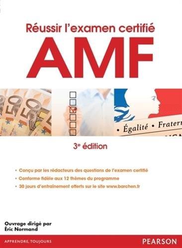 Réussir l'examen certifié AMF 3è édition