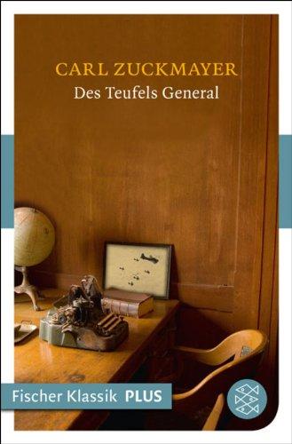 Des Teufels General: Drama in drei Akten (Fischer Klassik)