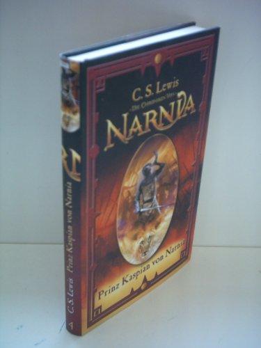C.S. Lewis : Prinz Kaspian von Narnia - Die Chroniken von Narnia Band 4