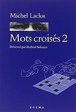 Mots croisés, numéro 2 de Michel Laclos