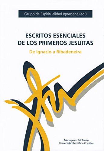 Escritos esenciales de los primeros jesuitas: de Ignacio a Ribadeneira (Manresa) por Grupo espiritualidad ignaciana