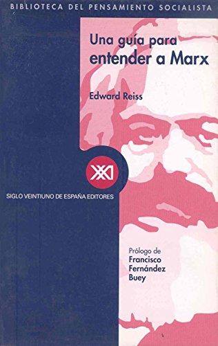 Una Guia Para Entender a Marx por Edward Reiss