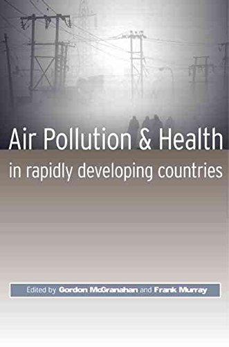 [(Air Pollution and Health in Rapidly Developing Countries)] [Edited by Gordon McGranahan ] published on (June, 2003)