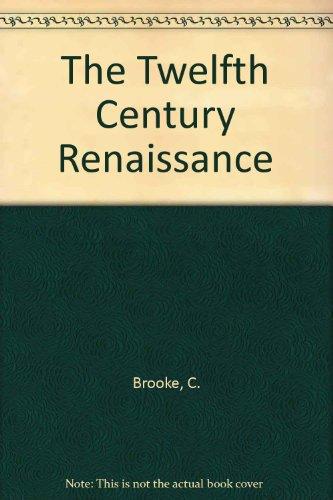 The Twelfth Century Renaissance