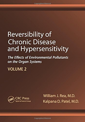 Reversibility of Chronic Disease and Hypersensitivity,Volume 2: The Effects of Environmental Pollutants on the Organ System (Reversibility of Chronic Degenerative Disease and Hypersensitivity) Basic Buffalo