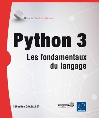 Python 3 par Sébastien CHAZALLET