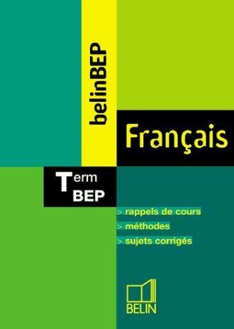 BelinBEP : Français, terminale BEP de Brigitte Allain-Chevallier (5 mars 2003) Broché