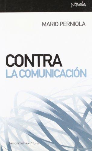 Contra la comunicación (Nómadas) por Mario Perniola