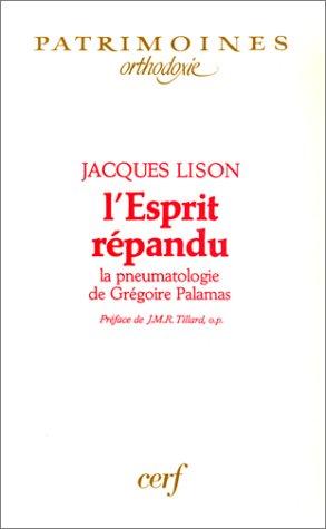 L'Esprit répandu : La Pneumatologie de Grégoire Palamas