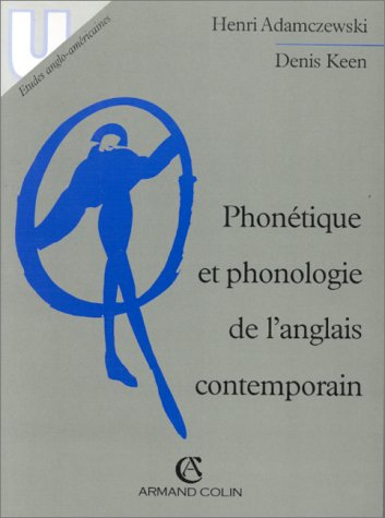 PHONETIQUE ET PHONOLOGIE DE L'ANGLAIS CONTEMPORAIN