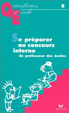 Se préparer au concours interne de professeur des ecoles