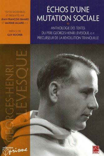 Echos d'une Mutation Sociale Anthologie des Textes du Pere G-H