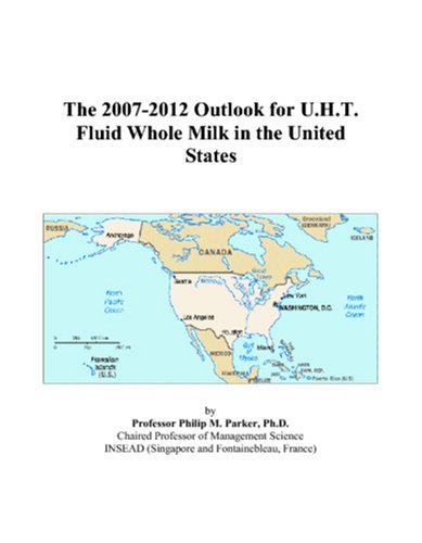 The 2007-2012 Outlook for U.H.T. Fluid Whole Milk in the United States