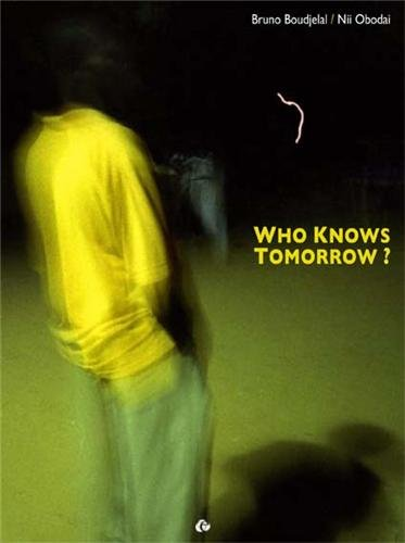 Who knows tomorrow ?