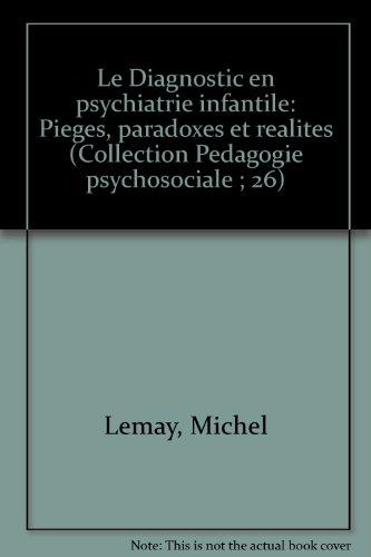 Le diagnostic en psychiatrie infantile