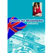 Down to Business, Industry