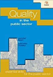 Quality in the Public Sector (Essential Skills for the Public Sector)