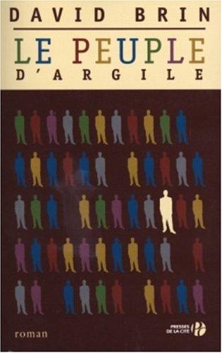 Le Peuple d'argile par David Brin