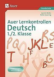 Auer Lernkontrollen Deutsch, Klasse 1/2: Mit Kopiervorlagen und Lösungen (Auer Lernkontrollen Grundschule)