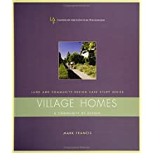 Village Homes: A Community by Design