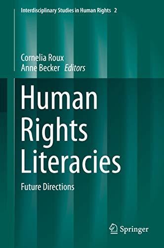 Libro Epub Gratis Human Rights Literacies: Future Directions (Interdisciplinary Studies in Human Rights Book 2)
