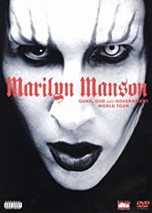 Marilyn Manson : Guns, God and Government World Tour
