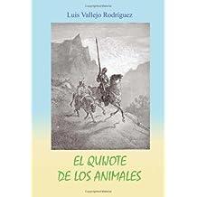 El Quijote De Los Animales