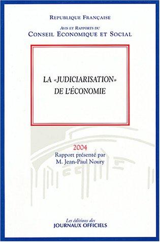 La judiciarisation de l'économie