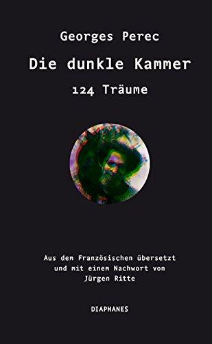 Die dunkle Kammer: 124 Träume (Literatur)