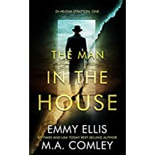 The Man in the House (DI Helena Stratton Book 1) (English Edition)