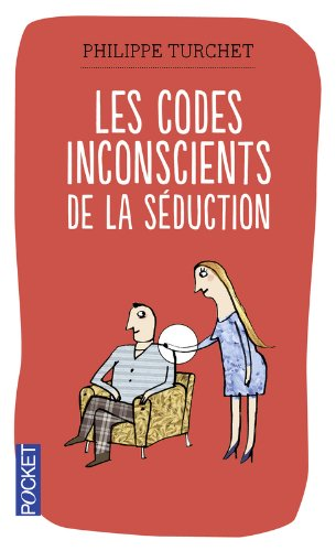 Les codes inconscients de la sduction
