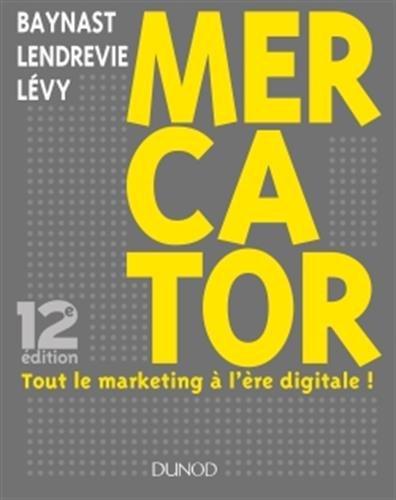 Mercator : Tout le marketing à l'ère digitale par From Dunod