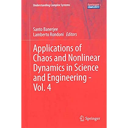 [(Applications of Chaos and Nonlinear Dynamics in Science and Engineering)] [Edited by Santo Banerjee ] published on (July, 2015)