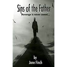 Sins of the Father: Revenge is never sweet...
